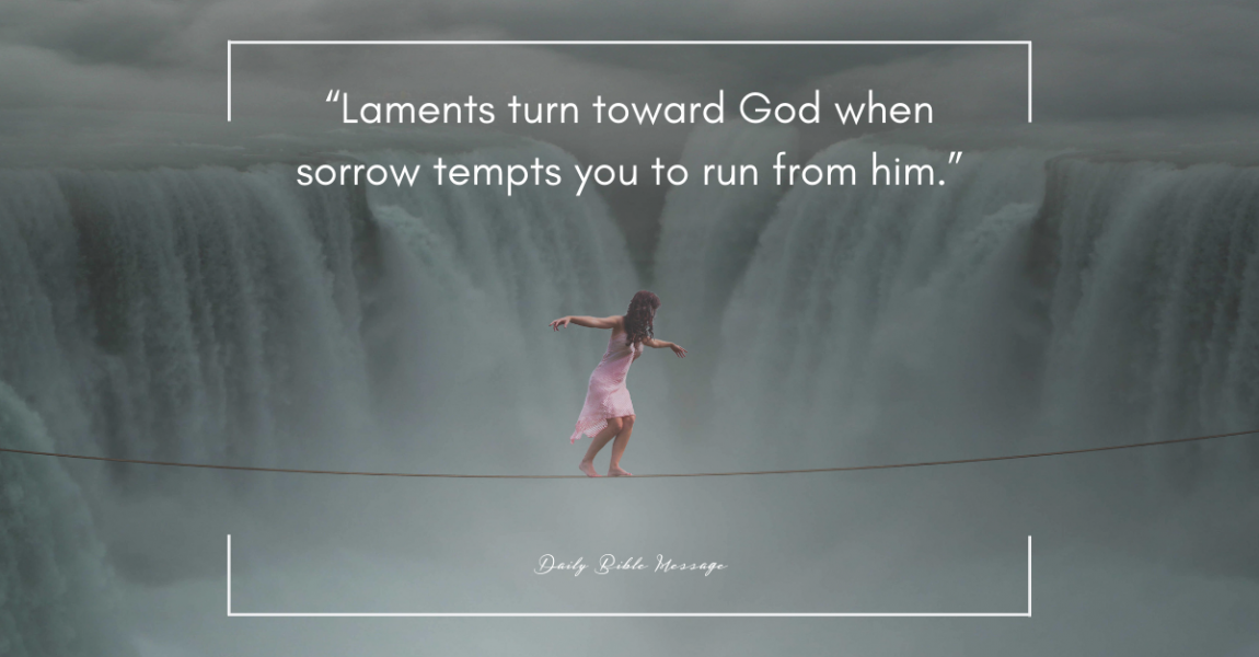 Dare to Hope in God: How to Lament Well