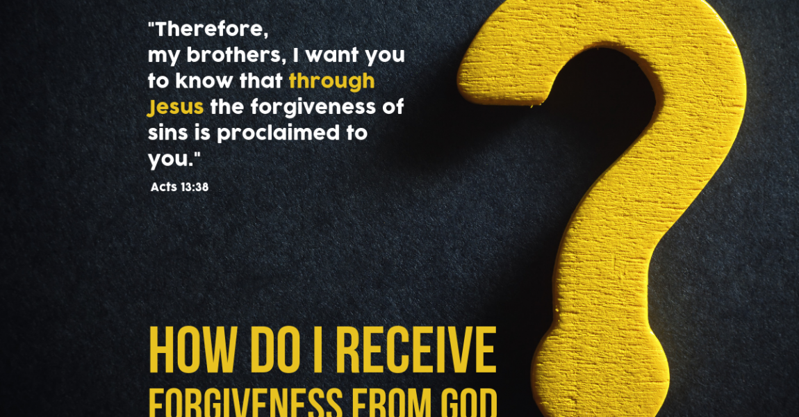 How do I receive forgiveness from God?